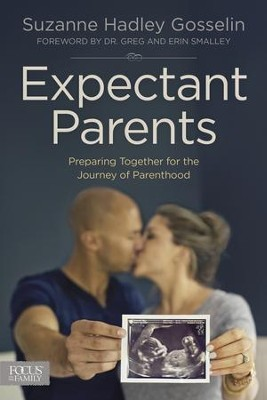 Expectant Parents: Preparing Together for the Journey of Parenthood - eBook  -     By: Suzanne Gosselin