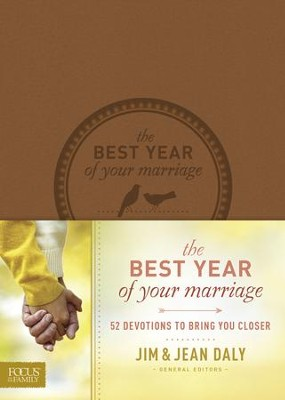 The Best Year of Your Marriage: 52 Devotions to Bring You Closer - eBook  -     By: Jim Daly