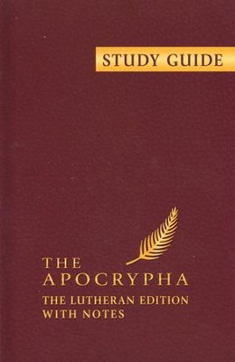 Study Guide to the Apocrypha  -     By: Lane Burgland