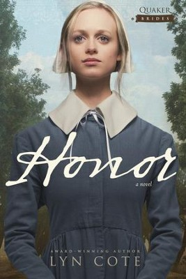 Honor - eBook  -     By: Lyn Cote