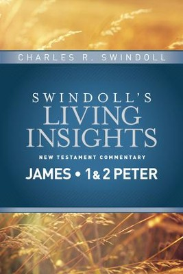 Insights on James, 1 & 2 Peter - eBook  -     By: Charles R. Swindoll