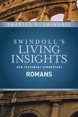 Insights on Romans - eBook  -     By: Charles R. Swindoll