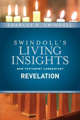 Insights on Revelation - eBook  -     By: Charles R. Swindoll