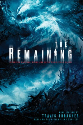 The Remaining - eBook  -     By: Travis Thrasher
