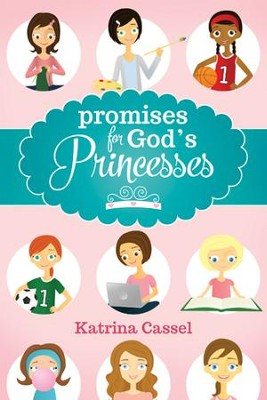 Promises for God's Princesses - eBook  -     By: Katrina Cassel