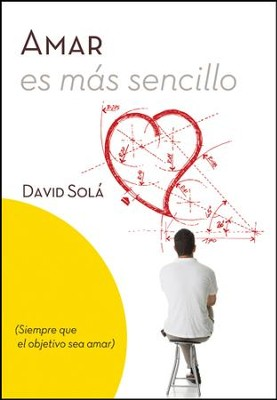 Amar es mas sencillo - eBook  -     By: David Sola