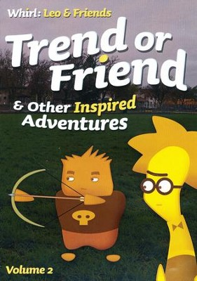 Trend or Friend and Other Inspired Adventures: Volume 2, DVD  -