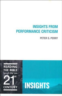 Insights from Performance Criticism  -     By: Peter S. Perry