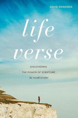 Life Verse - eBook  -     By: David Edwards