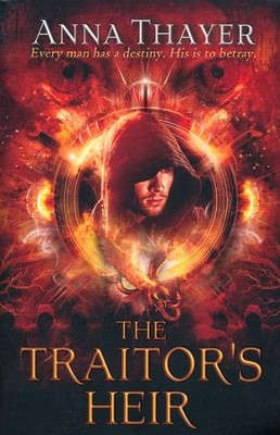The Traitor's Heir, The Knight of Eldaran Series #1   -     By: Anna Thayer