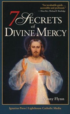 7 Secrets of Divine Mercy  -     By: Vinny Flynn