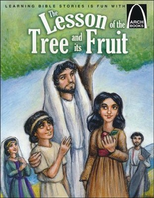 The Lesson of the Tree and its Fruit  -     By: Eric Bohnet