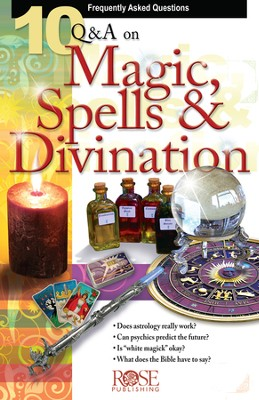 10 Q & A Magic, Spells, and Divination - eBook  -     By: Rose Publishing