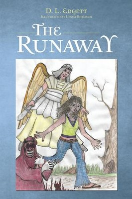 The Runaway - eBook  -     By: D.L. Edgett