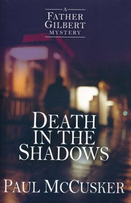 Death in the Shadows #2   -     By: Paul McCusker