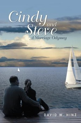 Cindy and Steve: A Marriage Odyssey - eBook  -     By: David Hinz