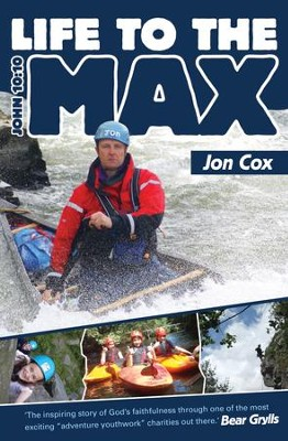 Life to the Max - eBook  -     By: Cox Jon