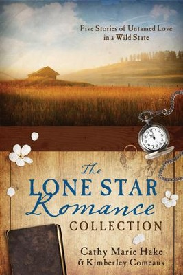 The Lone Star Romance Collection -eBook             -     By: Cathy Hake, Kimberley Comeaux