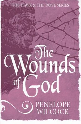 #2: The Wounds of God  -     By: Penelope Wilcock