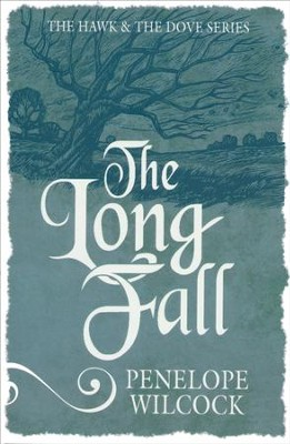 #3: The Long Fall  -     By: Penelope Wilcock