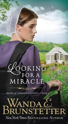Looking For A Miracle - eBook  -     By: Wanda E. Brunstetter