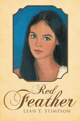 Red Feather - eBook  -     By: Leah Stimpson