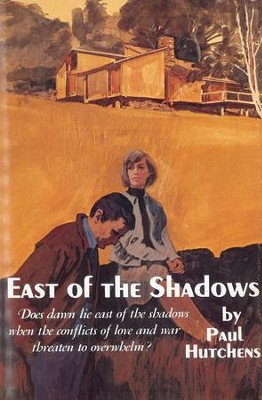East of the Shadows - eBook   -     By: Paul Hutchens