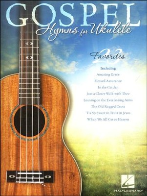 Gospel Hymns for Ukulele   -
