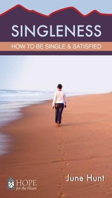 Singleness - eBook  -     By: June Hunt