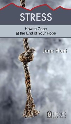 Stress - eBook  -     By: June Hunt