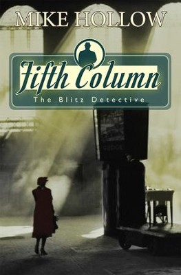 Fifth Column  -     By: Mike Hollow