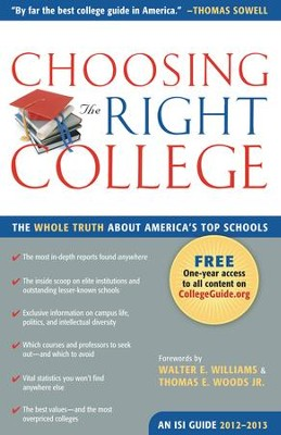 Choosing the Right College 2012-2013: The Whole Truth about America's Top Schools / Digital original - eBook  -     By: John Zmirak