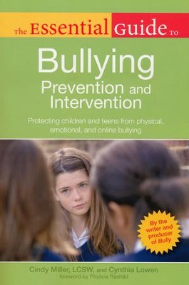 The Essential Guide to Bullying: Prevention and Intervention  -     By: Cindy Miller