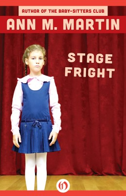 Stage Fright - eBook  -     By: Ann M. Martin