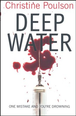 Deep Water  -     By: Christine Poulson