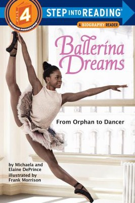 Ballerina Dreams: From Orphan to Dancer (Step Into Reading, Step 4) - eBook  -     By: Michaela DePrince