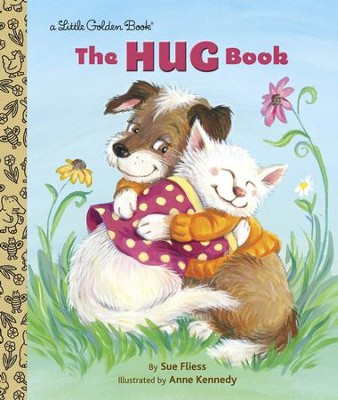 The Hug Book - eBook  -     By: Sue Fliess     Illustrated By: Anne Kennedy