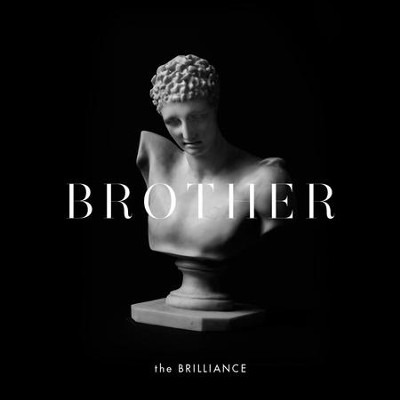 Brother - Vinyl   -     By: The Brilliance