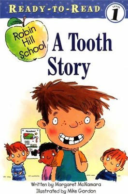 A Tooth Story  -     By: Margaret McNamara