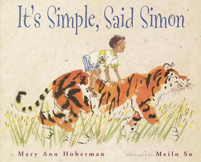 It's Simple, Said Simon - eBook  -     By: Mary Ann Hoberman     Illustrated By: Meilo So