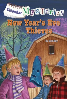 Calendar Mysteries #13: New Year's Eve Thieves - eBook  -     By: Ronald Roy     Illustrated By: John Steven Gurney