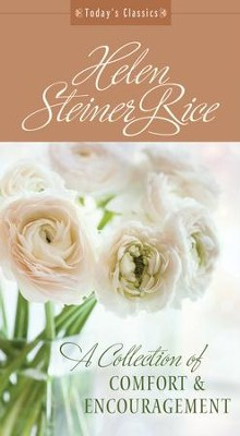 A Collection of Comfort and Encouragement: From America's Best-Loved Poet - eBook  -     By: Helen Rice