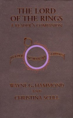 The Lord of the Rings: A Reader's Companion   -     By: Christina Scull, Wayne G. Hammond