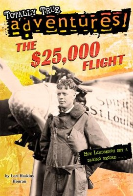 The $25,000 Flight - eBook  -     By: Lori Haskins Houran