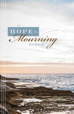 NIV Hope in the Mourning Bible: Finding Strength Through God's Eternal Perspective - eBook  -     Edited By: Timothy Beals     By: Edited by Timothy Beals