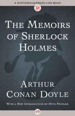 The Memoirs of Sherlock Holmes - eBook  -     By: Sir Arthur Conan Doyle