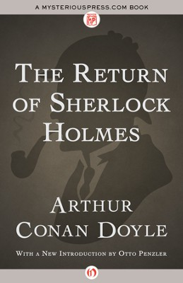 The Return of Sherlock Holmes - eBook  -     By: Sir Arthur Conan Doyle