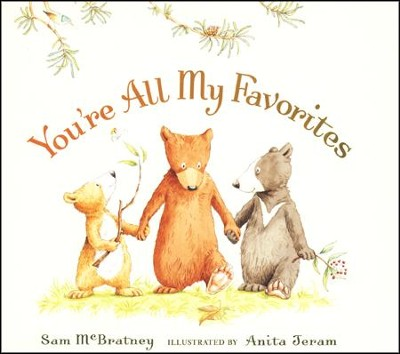 You're All My Favorites Board book  -     By: Sam McBratney