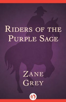 Riders of the purple sage ebook zane grey 9781480483873 riders of the purple sage ebook by zane grey fandeluxe Document