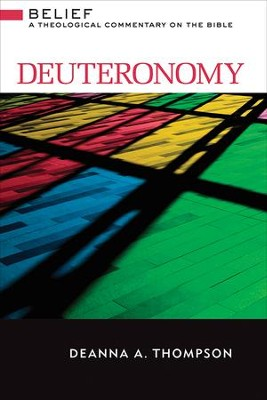 Deuteronomy : A Theological Commentary on the Bible - eBook  -     By: Deanna A. Thompson